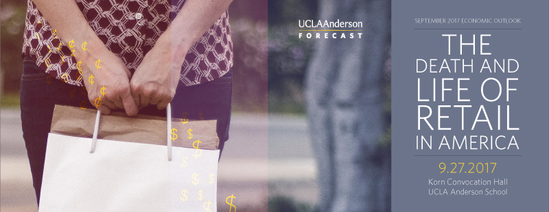 UCLA Anderson Forecast Death and Life of Retail in America