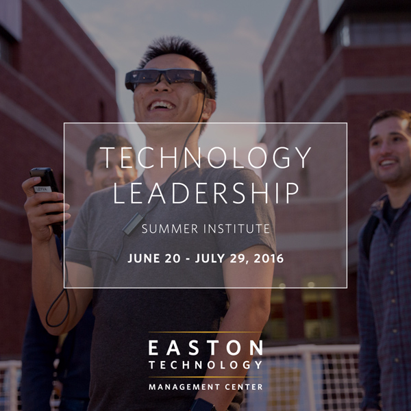 UCLA Anderson Easton Center for Technology Leadership Summer Institute